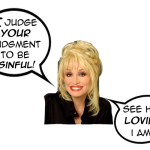 How has the professing church in America taught Dolly Parton to hate the Word of God?