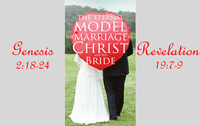 The Eternal Model for Marriage is Christ the King and His Bride, the Church.