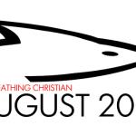 August 2014 Fire Breathing Christian