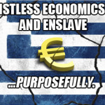 Greece is the word. (That nobody wants to hear.)