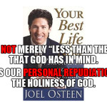 """Sin is not merely """"less than God's best for you"""". Sin is our personal rejection of the holiness of God."""