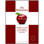 """""""On Education: Thoughts on Christ as the essential core of children's education"""" book released."""