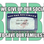 """Will we give up our Social Security checks to stand against """"gay marriage"""", abortion, and Islam?"""