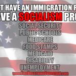 Our Immigration/Socialism/Statism Problem (Part 1)