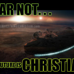 Fear Not: The Future Is Christian