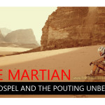 The Martian, the Gospel and the pouting unbeliever.