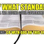 Yes, the Bible trumps the Constitution here in America (and everywhere else in God's creation).