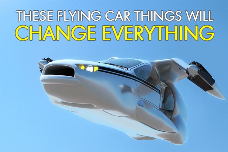 FlyingCarsChangeEverything