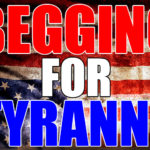 """As America Begs For Tyranny To """"Save It"""", The Kingdom Of God Advances On All Fronts"""