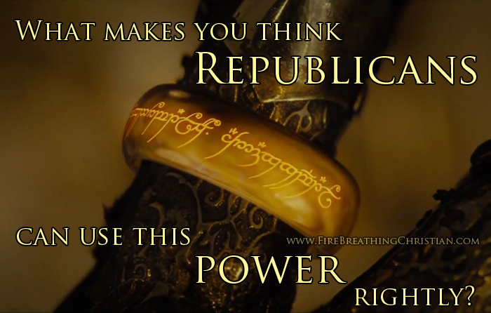 Republicans, Washington DC, And One Ring To Rule Us All