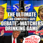 """The Ultimate (and completely safe) """"Debate""""-Watchers' Drinking Game: Presidential Edition"""