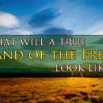 """10 Marks Of A True """"Land Of The Free"""""""