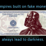 Fake Money & The Collapse Of The American Empire