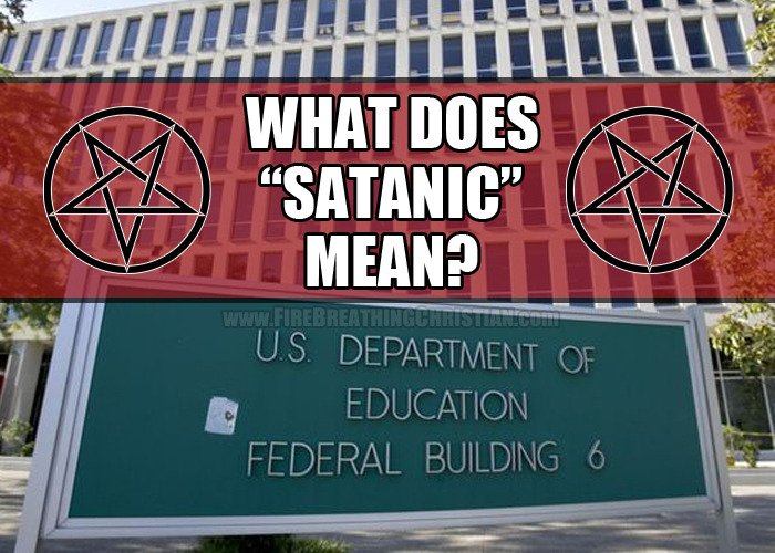 """What does """"satanic"""" mean, and why do we not seem to know?"""