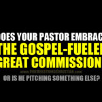 America's Pastor-Led Abandonment Of The Great Commission