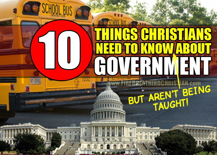 10 Things Christians Should Know About Government