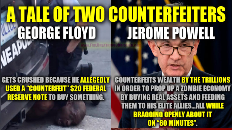 George Floyd and Jerome Powell: A Tale of Two Counterfeiters